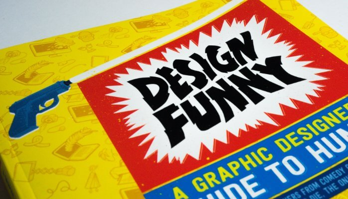 Design Funny A Graphic Designers Guide to Humor